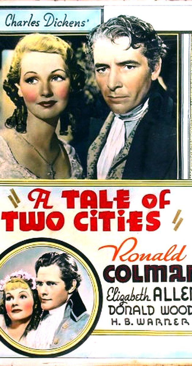 Directed by Jack Conway, Robert Z. Leonard.  With Ronald Colman, Elizabeth Allan, Edna May Oliver, Reginald Owen. A pair of lookalikes, one a former French aristocrat and the other an alcoholic English lawyer, fall in love with the same woman amongst the turmoil of the French Revolution.