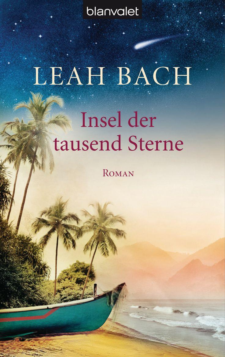 Sansibar – wo Träume wahr werden … - Insel der tausend Sterne von Leah Bach