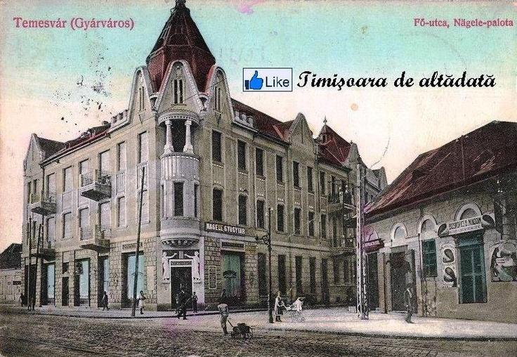 Timisoara - 1912 - Fabricul de altădată cu Palatul Nägele ridicat între anii 1910 şi 1911, cunoscut sub numele de Farmacia Kovacs