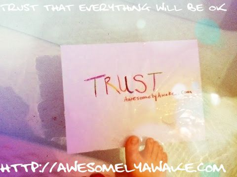 {The best parenting advice I ever took.} Just how much do you trust your decisions as a parent? How much do you trust your children? A little list to consider ...