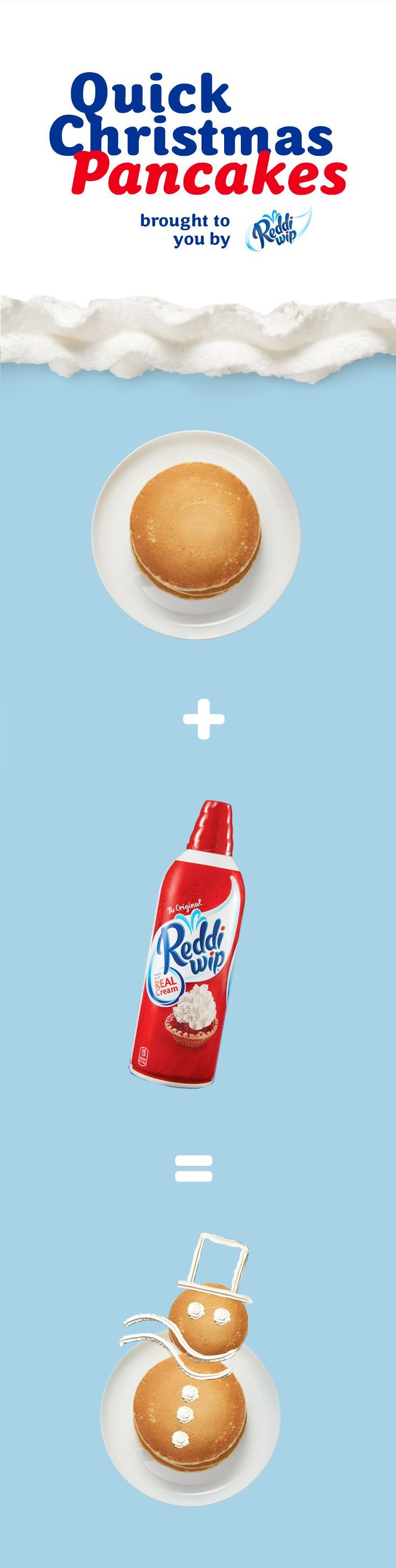 1. Draw a smiley face. 2. Or a snowman. 3. Or maybe an emoji. 4. No matter what you make of it, Reddi-wip makes breakfast instantly great. But if you still want to put pancake batter in a squeeze bottle, we're not going to stop you. #christmasrecipe #swee