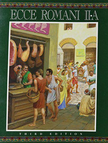 ECCE ROMANI LEVEL 2A STUDENT EDITION (SOFTCOVER) 2005C