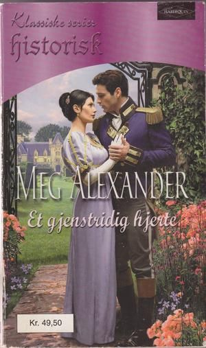 """""""The Rebellious Debutante - AND Miss Verey's Proposal (Regency Lords and Ladies Collection)"""" av Meg Alexander"""