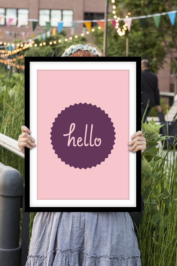 """Inspirational Quote Motivational Print Art Wall Decor """"Hello"""" Pink and Purple Typography Poster Sign Subway Art"""
