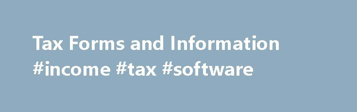 Tax Forms and Information #income #tax #software http://incom.remmont.com/tax-forms-and-information-income-tax-software/  #illinois income tax forms # Tax Forms and Information: Federal Income Tax, Illinois Income Tax, Cook County Property Tax Paper forms will not be available at the library in 2016. We encourage patrons to download and print the forms they need using the convenient links below. The Library also has other resources, such as privately Continue Reading