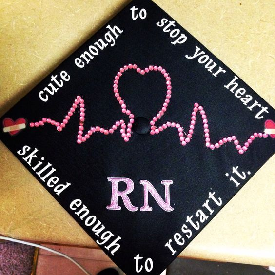 This is a graduation hat for a nurse.  But this would also make a wonderful gift for a nurse that you know.   Cute Enough To Stop Your Heart, Skilled Enough To Restart It.