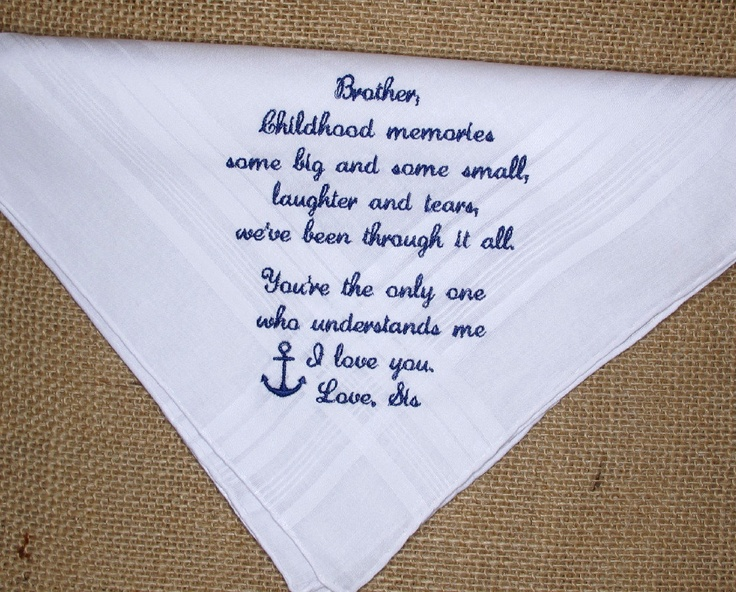 Personalized Embroidered Handkerchief from the Bride to the Brother of the Bride. $23.00, via Etsy.