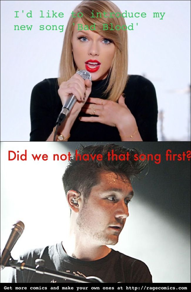 Taylor, you little copier! Bastilles Bad Blood is WAY better anyway