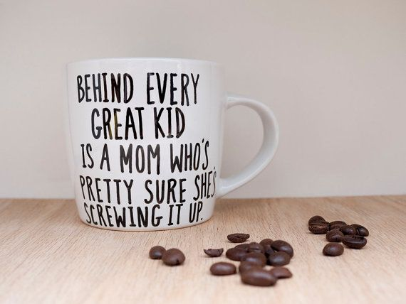 Every mother needs this mug. No matter how long we've been doing it.