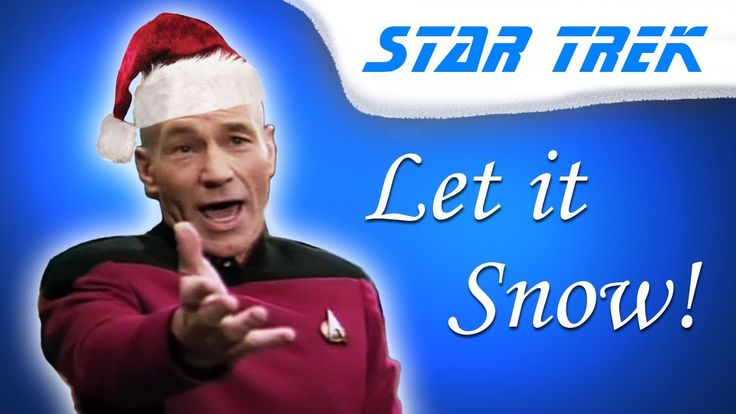 "Captain Picard sings ""Let it Snow!"" I've never really watched this show,  but I still love this!"