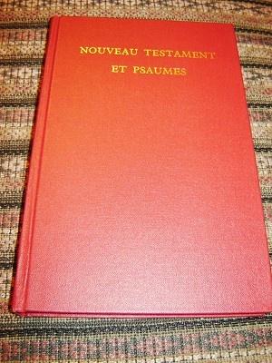 French LARGE Print New Testament and Psalms / Nouveau Testament Et Psaumes / Nouvelle Version Segond Revisee avec references et vocabulaire / SER 383