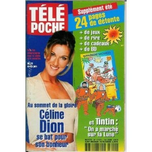 Céline Dion Stade de France se bat pour son bonheur, dans Télé Poche n°1740 du 14/06/1999 [couverture et article mis en vente par Presse-Mémoire]