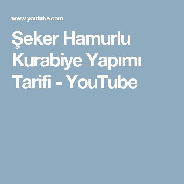 Şeker Hamurlu Kurabiye Yapımı Tarifi - YouTube
