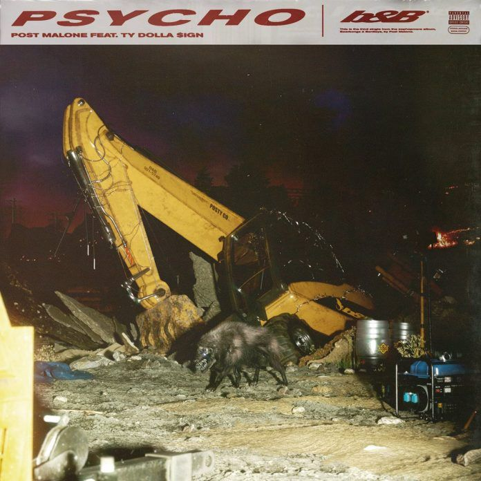 Post Malone Psycho Download Post Malone Psycho Ft Ty Dolla Sign