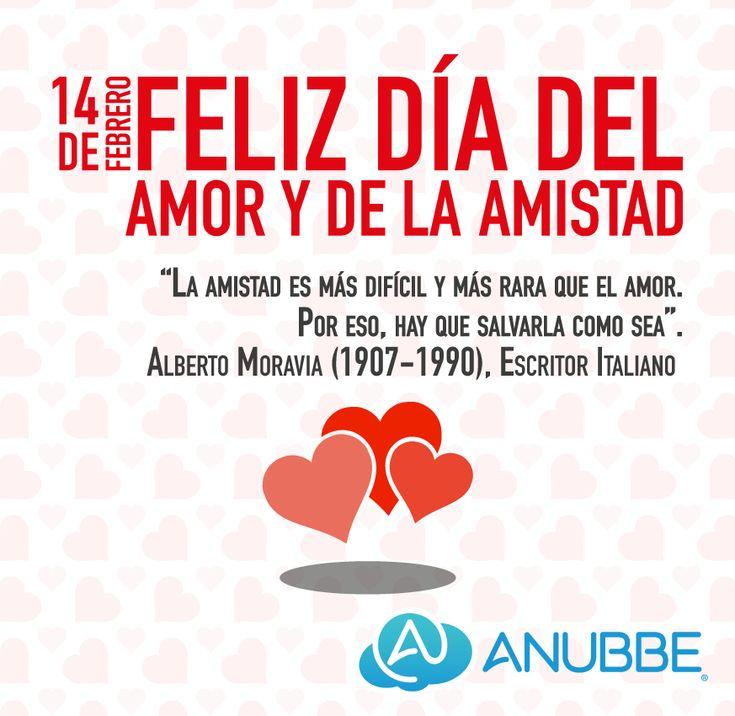 """""""La #amistad es más #difícil y más #rara que el #amor. Por eso, hay que #salvarla como sea"""". #AlbertoMoravia, #Escritor #Italiano #14deFebrero #FelizDíadelAmorydelaAmistad #Anubbe"""