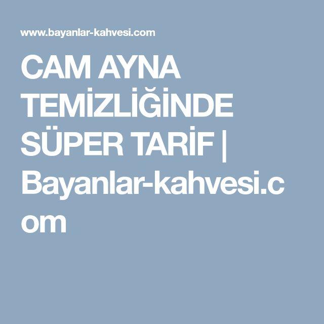 CAM AYNA TEMİZLİĞİNDE SÜPER TARİF | Bayanlar-kahvesi.com