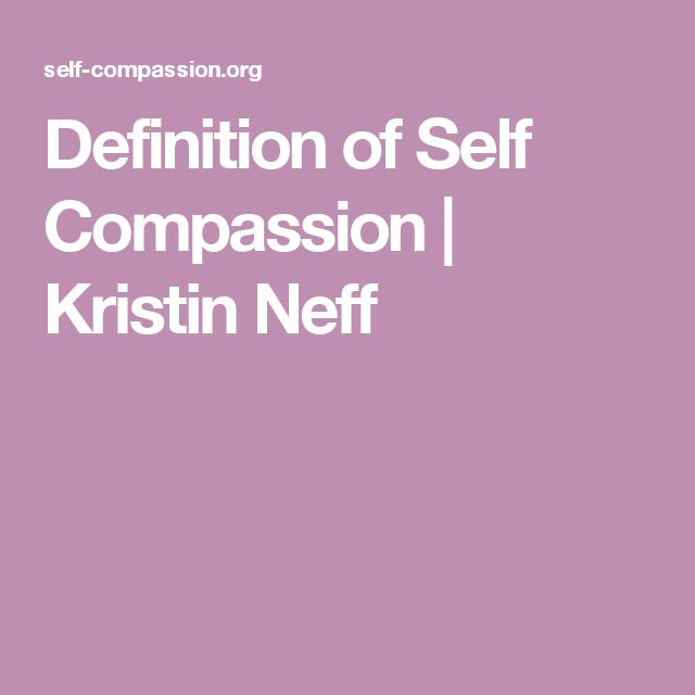 Definition of Self Compassion | Kristin Neff