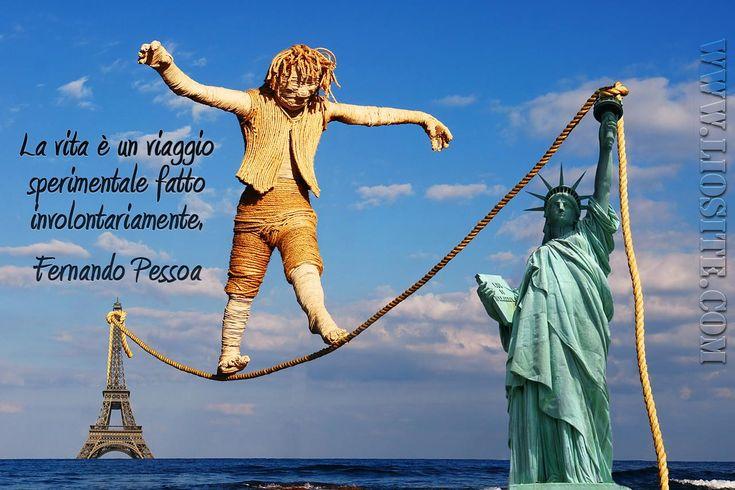 La vita è un viaggio sperimentale fatto involontariamente. Fernando Pessoa Sante parole!! #FernandoPessoa, #vita, #viaggio, #liosite, #citazioniItaliane, #frasibelle, #ItalianQuotes, #Sensodellavita, #perledisaggezza, #perledacondividere, #GraphTag, #ImmaginiParlanti, #citazionifotografiche,