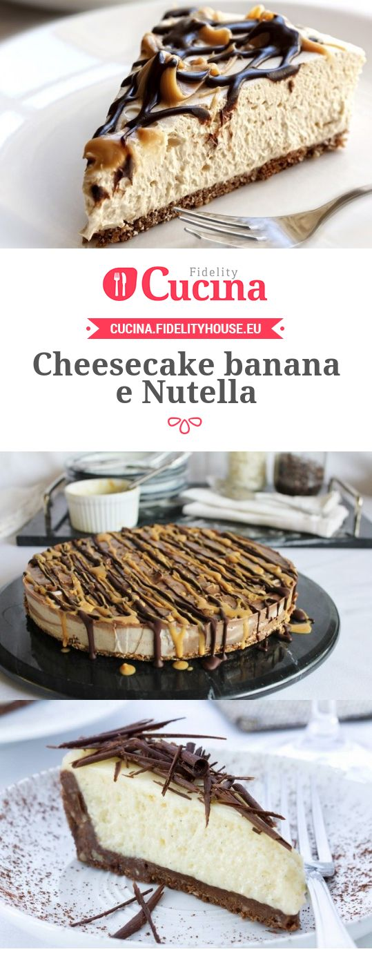 Cheesecake banana e Nutella