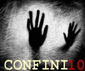 Confini 10. Scadenza: 31 maggio 2012.