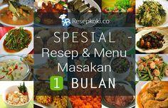 Spesial: Resep & Menu Masakan Sehari-hari Untuk 1 Bulan | Resepkoki.co
