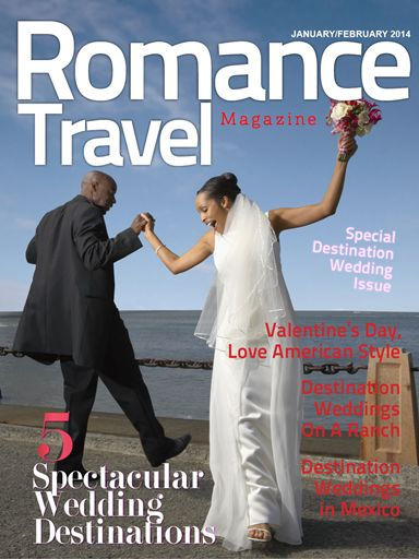 New Romance Travel Magazine features over 15 Spectacular Destination Weddings locations, that are also great for honeymoons, vow renewals & a romantic getaway for Valentine's Day.