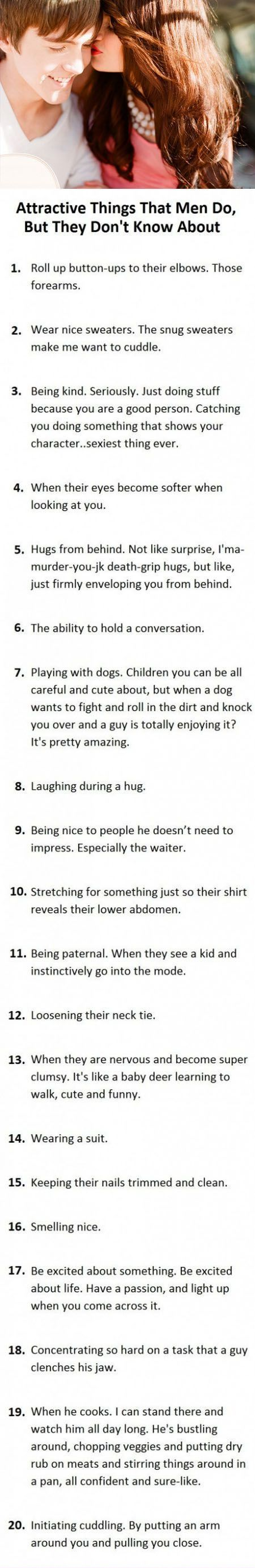 Attractive things that men do,but they don`t know about it.