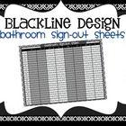 BATHROOM SIGN-OUT SHEETS for CLASSROOM MANAGEMENT-BLACKLINE DESIGN