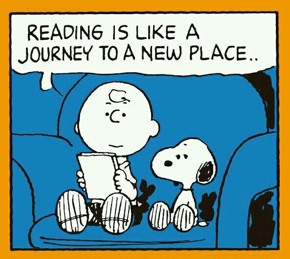 Reading is like a journey to a new place.