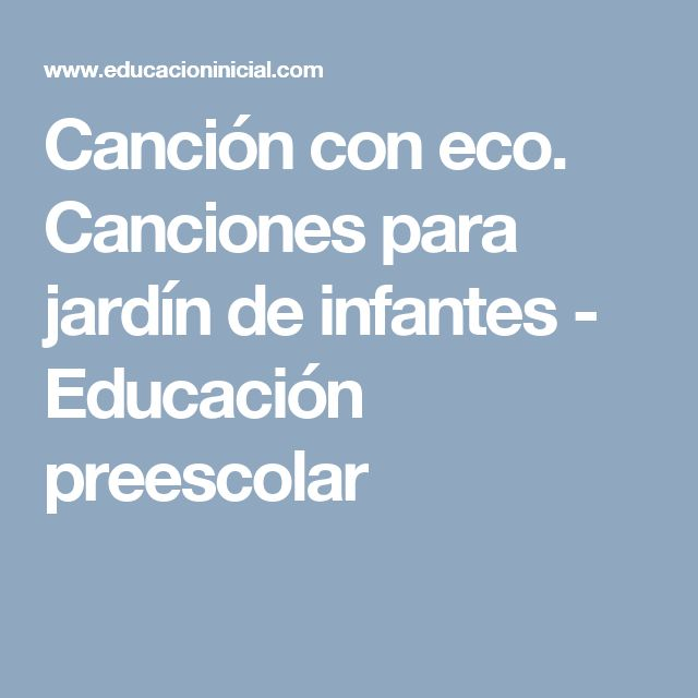 Las 25 mejores ideas sobre canciones de jard n de infantes for Cancion para saludar al jardin de infantes