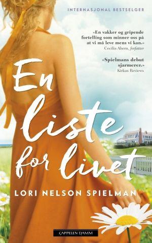 En liste for livet | Lori Nelson Spielman | 9788202459918 - Haugenbok.no