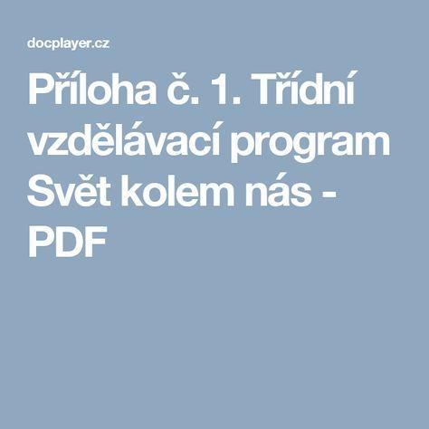 Příloha č. 1. Třídní vzdělávací program Svět kolem nás - PDF