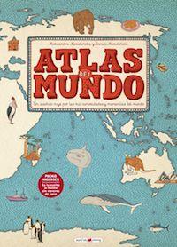 Atlas del mundo Aleksandra Mizielińska y Daniel Mizieliński Maeva Young, 2015