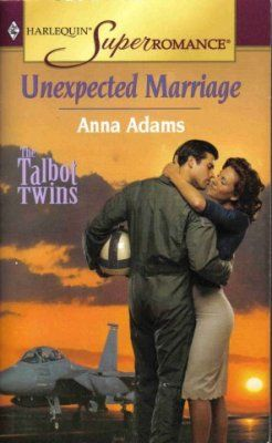 Unexpected Marriage by Anna Adams SuperRomance 0373710232