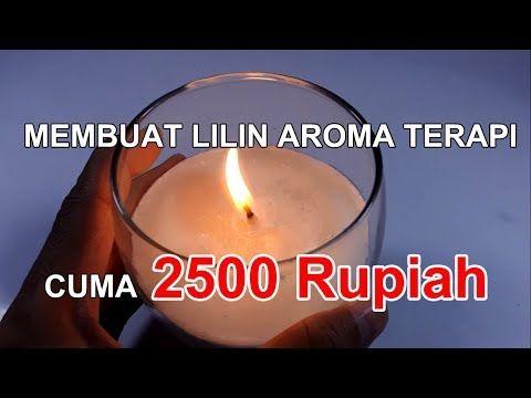 DIY LILIN AROMA TERAPI CUMA 2500 RUPIAH / CARA MEM…