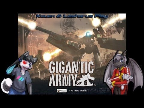 Kouen & Lasharus Play Gigantic Army by Astro Port