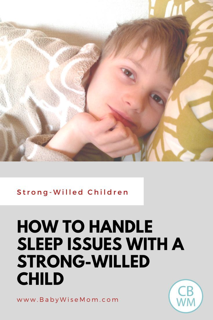 How to solve sleep problems with your strong willed child. Strong-willed child | sleep problems | #strongwilled