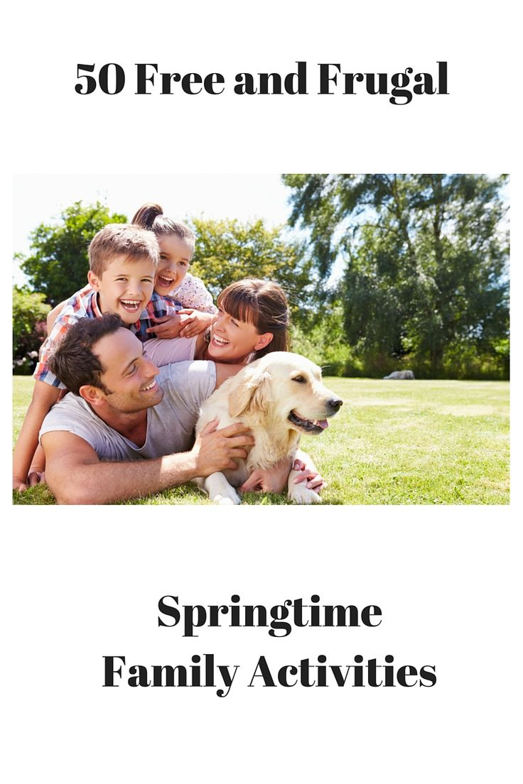 50 Free and Frugal Springtime Family Activities