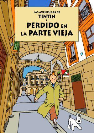 Tintín pasea por las calles de San Sebastián. Oscar Alonso