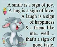 A smile is a sign of joy, good morning