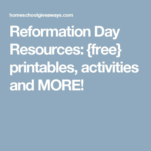 Reformation Day Resources: {free} printables, activities and MORE!