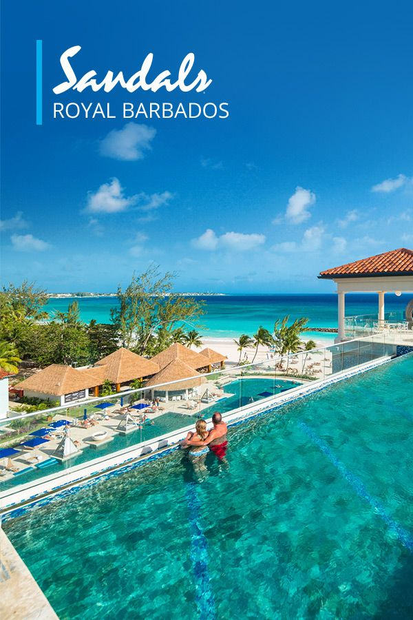 Sandals All Inclusive Caribbean Vacation Packages And Resorts In Saint Lucia Jamaica Antigua The Baha Barbados Resorts Barbados Vacation Barbados Honeymoon