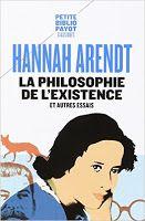 Les Livres de Philosophie: Hannah Arendt : La philosophie de l'existence et autres essais