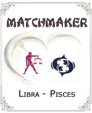 Libra Pisces:- If a person has Libra as his/her zodiac sign, and he/she is with a Pisces partner, or even if it is the other way around, he/she should already be made aware that even from the beginning, both parties should really make an effort to adjust..