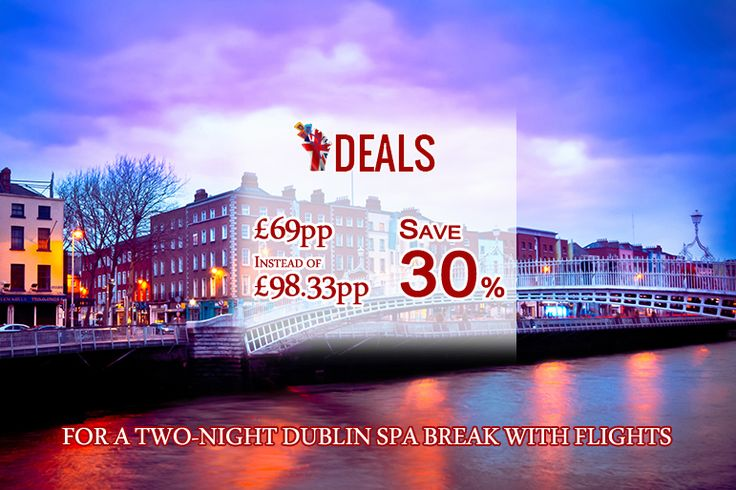 FROM £69PP INSTEAD OF UP TO £98.33PP FOR A TWO-NIGHT DUBLIN SPA BREAK WITH FLIGHTS FROM TOUR CENTER - #SAVE UP TO 30% http://www.grabdeals.today/uk-en/deal_detail/11624