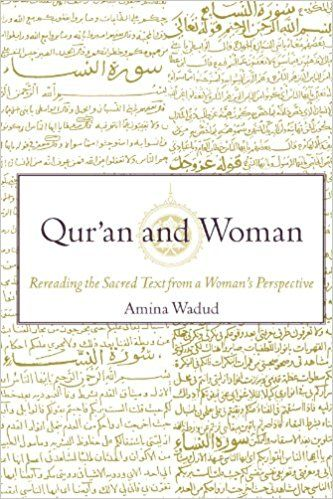 Qur'an and Woman: Rereading the Sacred Text from a Woman's Perspective: Amina Wadud: 9780195128369: Amazon.com: Books