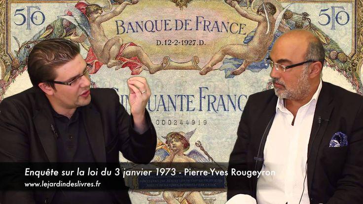 Enquête sur la loi du 3 janvier 1973 de Pierre-Yves Rougeyron avec P. Jo...