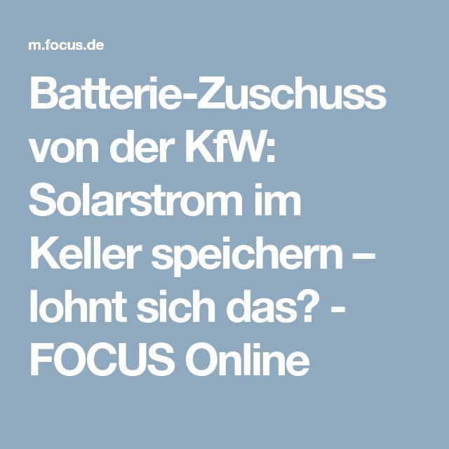 Batterie-Zuschuss von der KfW: Solarstrom im Keller speichern – lohnt sich das? - FOCUS Online