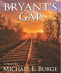 Showcase + Giveaway: Bryant's Gap by Michael E. Burge