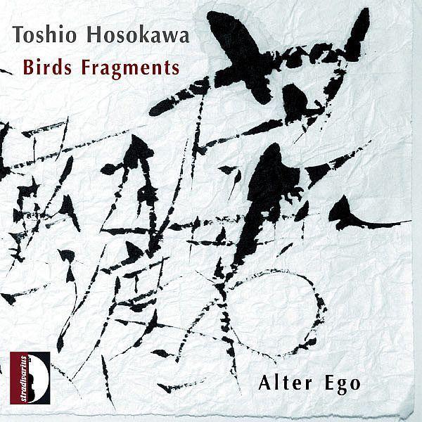 Birds Fragments-Toshio Hosokawa-Stradivarius